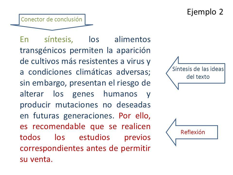 Ejemplo 2 Conector de conclusión.