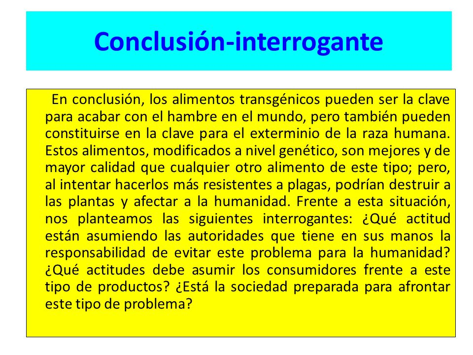 Conclusión-interrogante