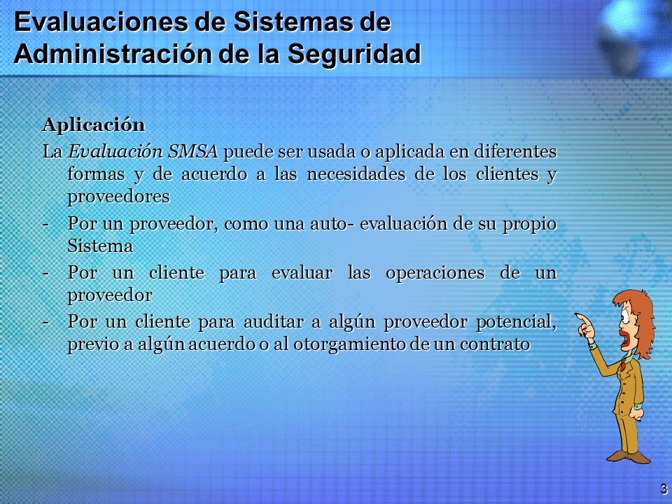 Evaluaciones de Sistemas de Administración de la Seguridad