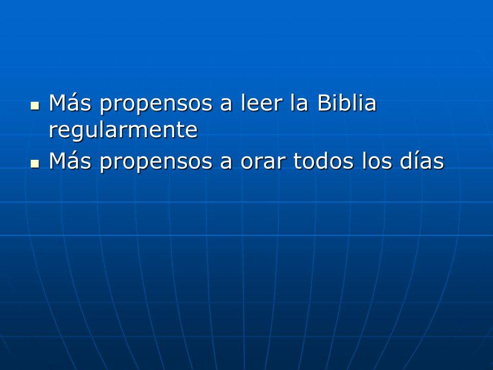 Más propensos a leer la Biblia regularmente