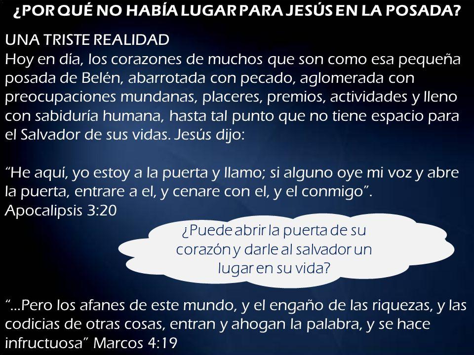 ¿POR QUÉ NO HABÍA LUGAR PARA JESÚS EN LA POSADA