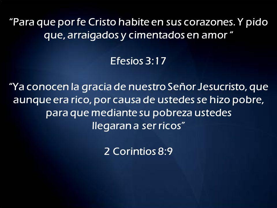 Para que por fe Cristo habite en sus corazones