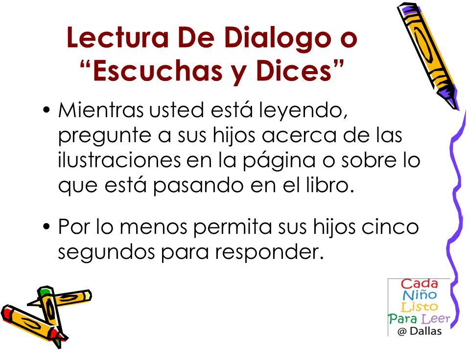 Lectura De Dialogo o Escuchas y Dices