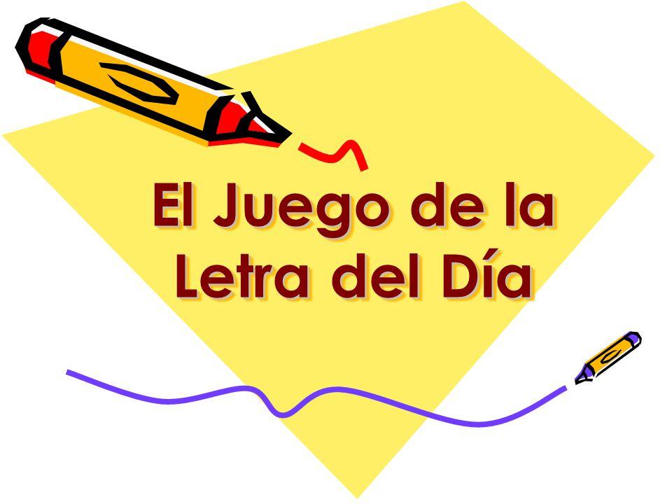 El Juego de la Letra del Día