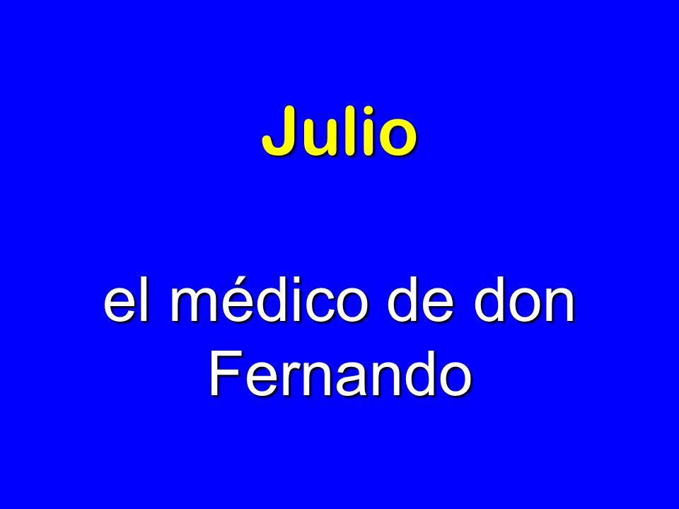 el médico de don Fernando