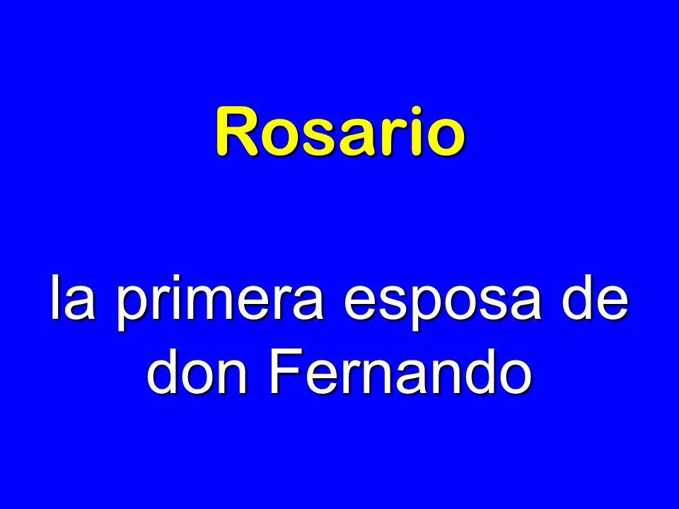 la primera esposa de don Fernando