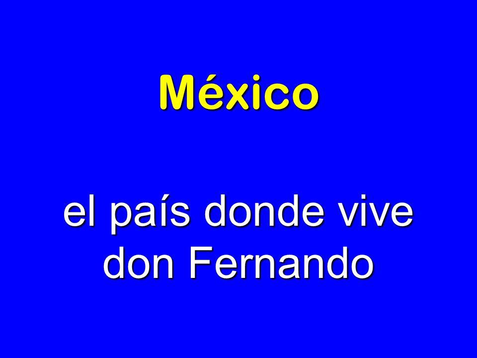 el país donde vive don Fernando