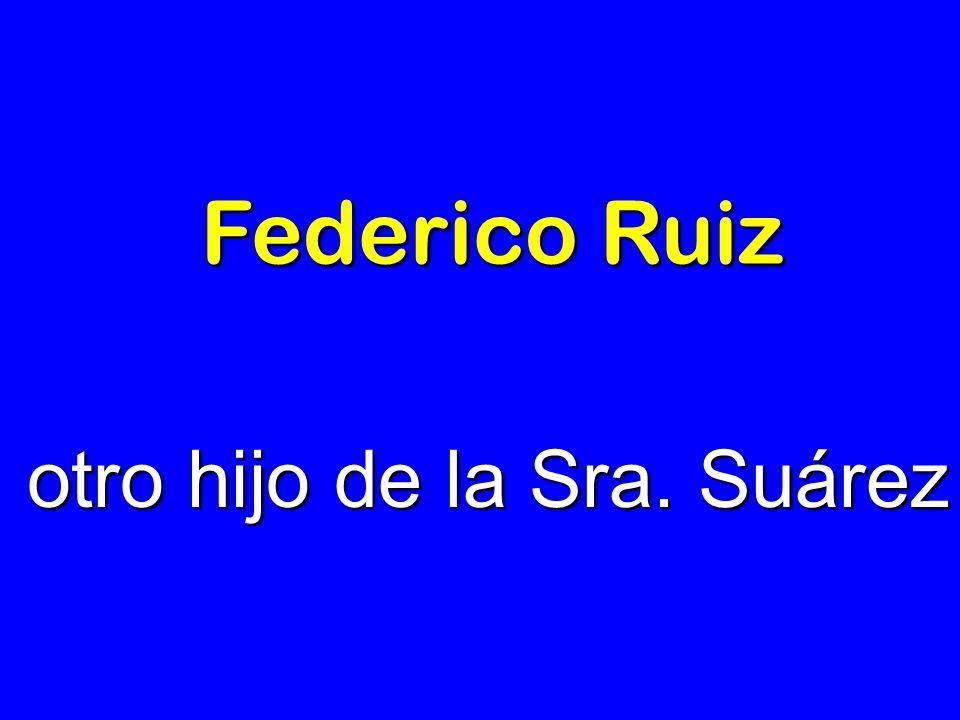 otro hijo de la Sra. Suárez