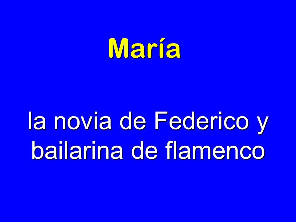 la novia de Federico y bailarina de flamenco