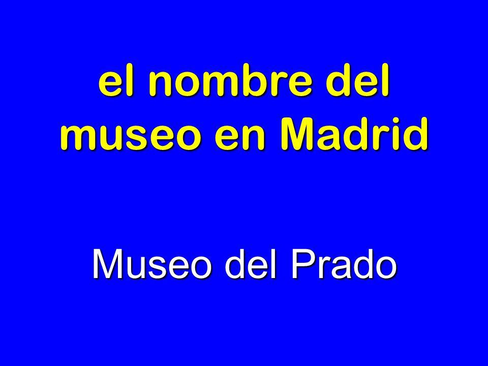 el nombre del museo en Madrid