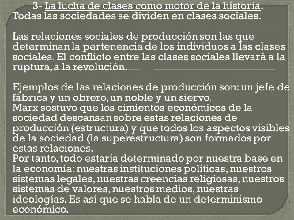 3- La lucha de clases como motor de la historia