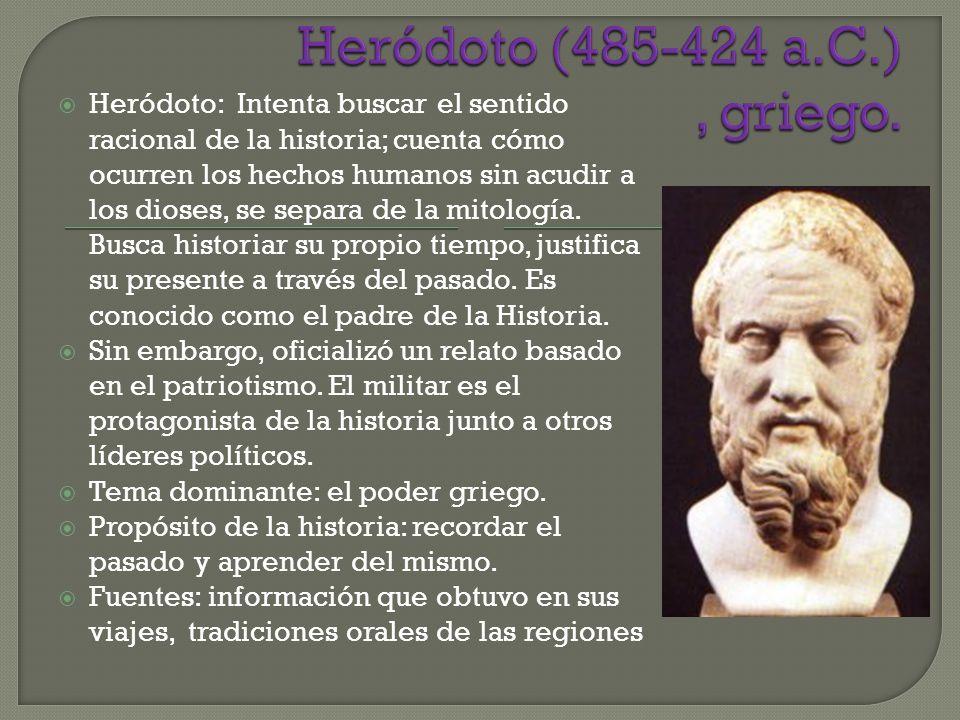 Heródoto (485-424 a.C.) , griego.