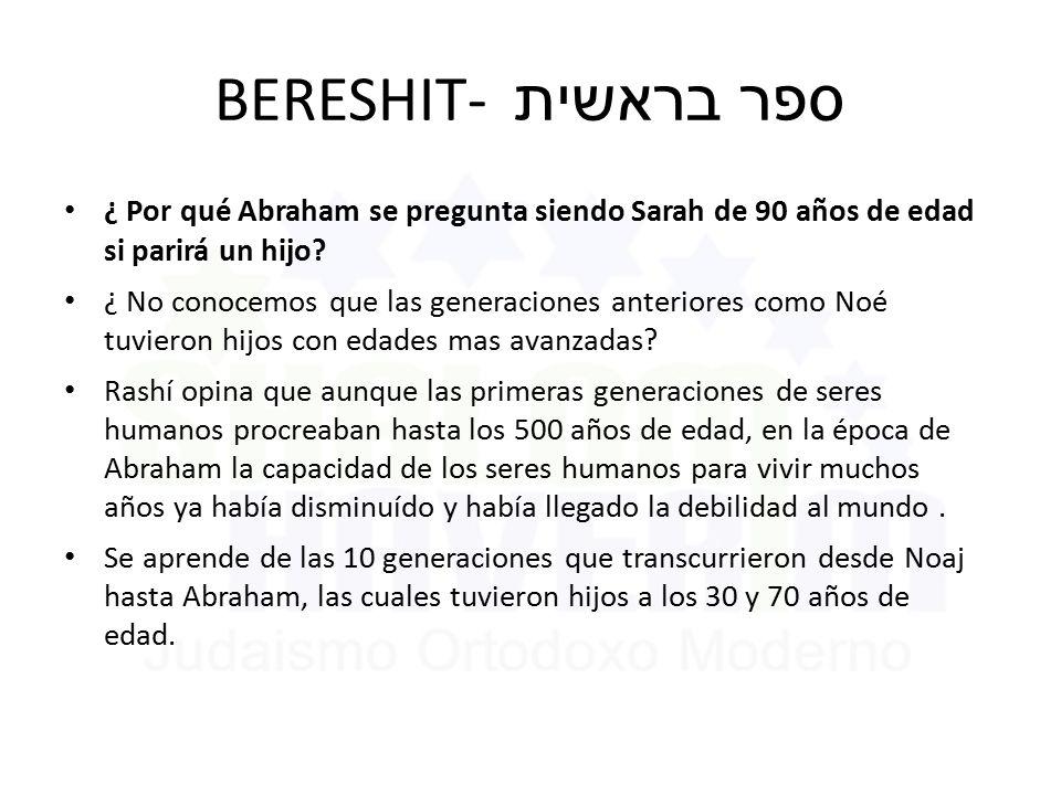BERESHIT- ספר בראשית ¿ Por qué Abraham se pregunta siendo Sarah de 90 años de edad si parirá un hijo