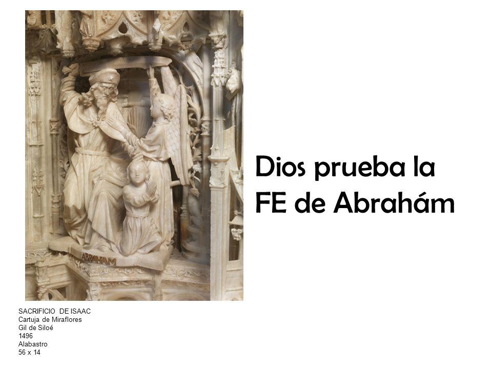 Dios prueba la FE de Abrahám