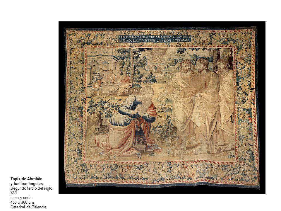 Tapiz de Abrahán y los tres ángeles. Segundo tercio del siglo XVI.