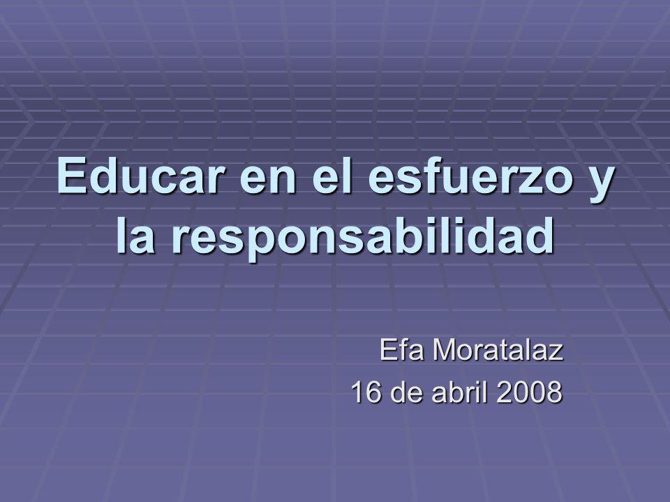 Educar en el esfuerzo y la responsabilidad