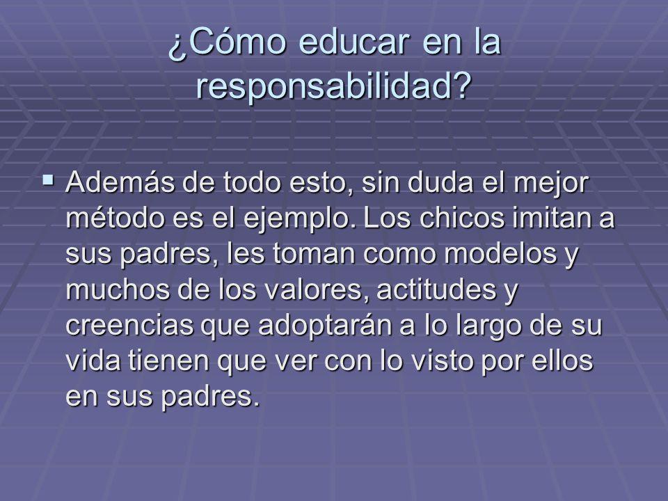 ¿Cómo educar en la responsabilidad