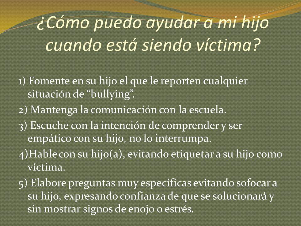 ¿Cómo puedo ayudar a mi hijo cuando está siendo víctima