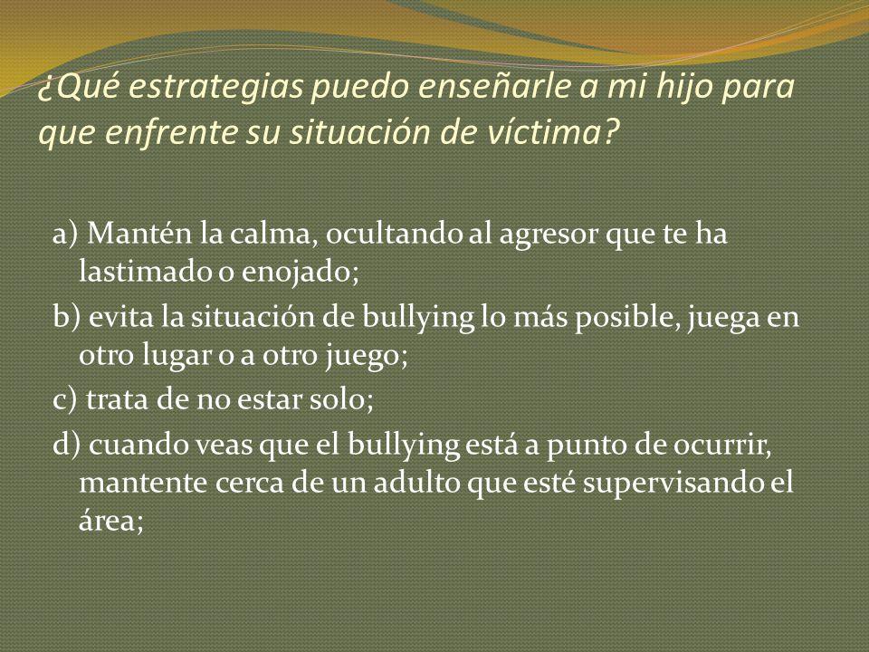 ¿Qué estrategias puedo enseñarle a mi hijo para que enfrente su situación de víctima