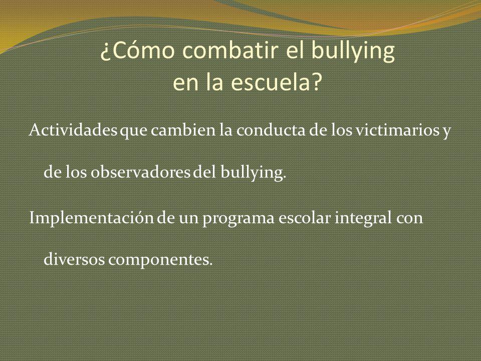 ¿Cómo combatir el bullying en la escuela