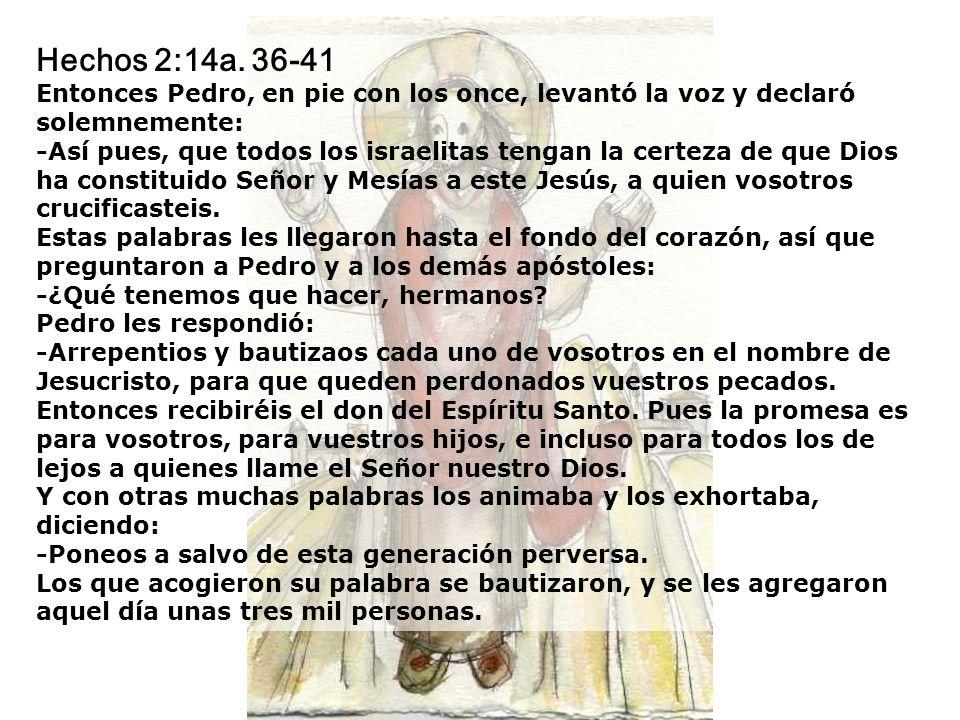 Hechos 2:14a. 36-41