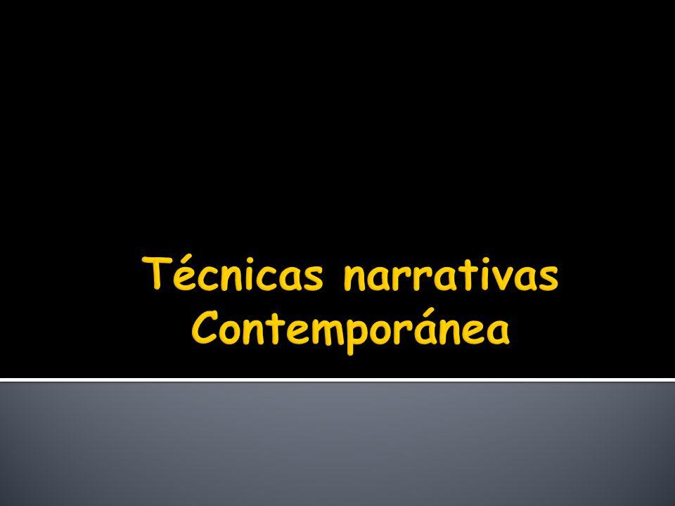 Técnicas narrativas Contemporánea