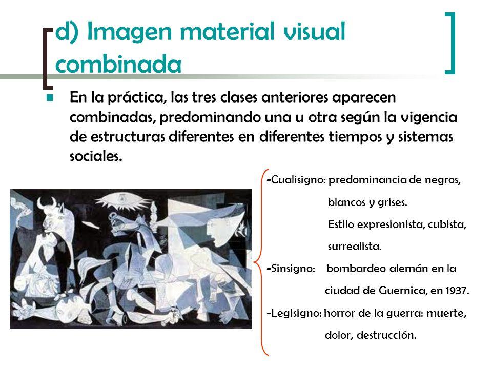 d) Imagen material visual combinada