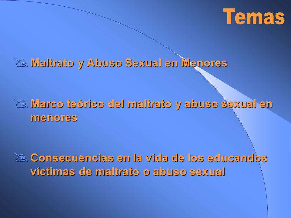 Temas Maltrato y Abuso Sexual en Menores