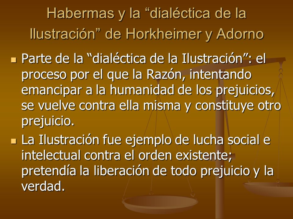 Habermas y la dialéctica de la Ilustración de Horkheimer y Adorno
