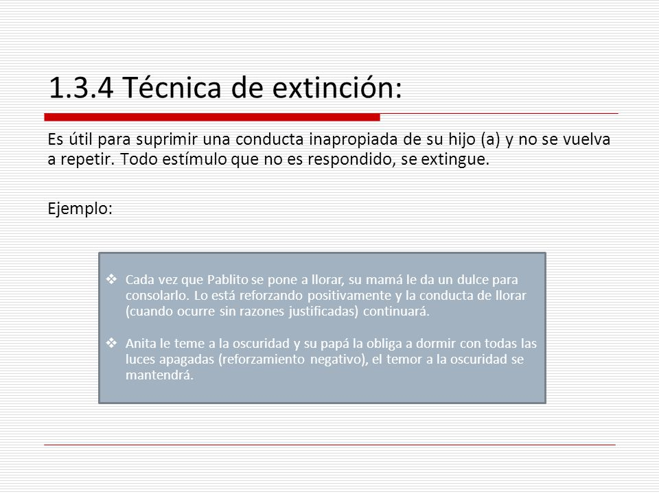 1.3.4 Técnica de extinción: