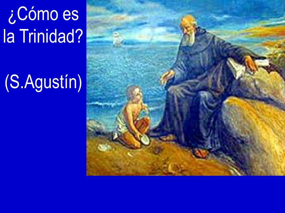 ¿Cómo es la Trinidad (S.Agustín)
