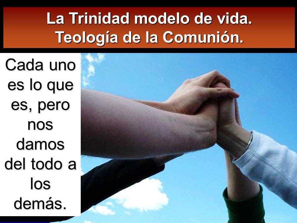 La Trinidad modelo de vida. Teología de la Comunión.