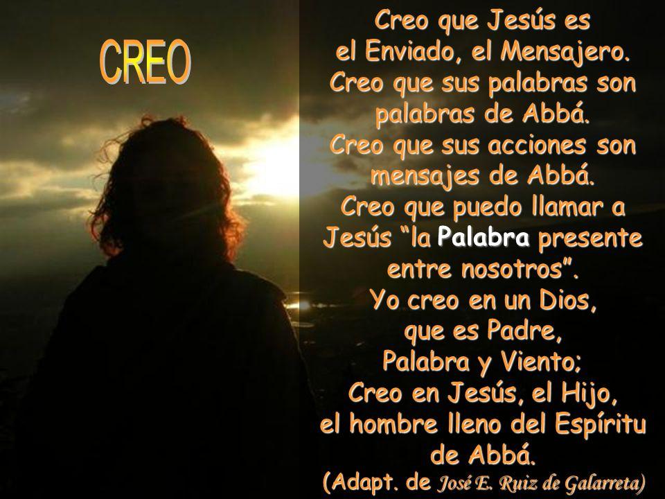 CREO Creo que Jesús es el Enviado, el Mensajero.