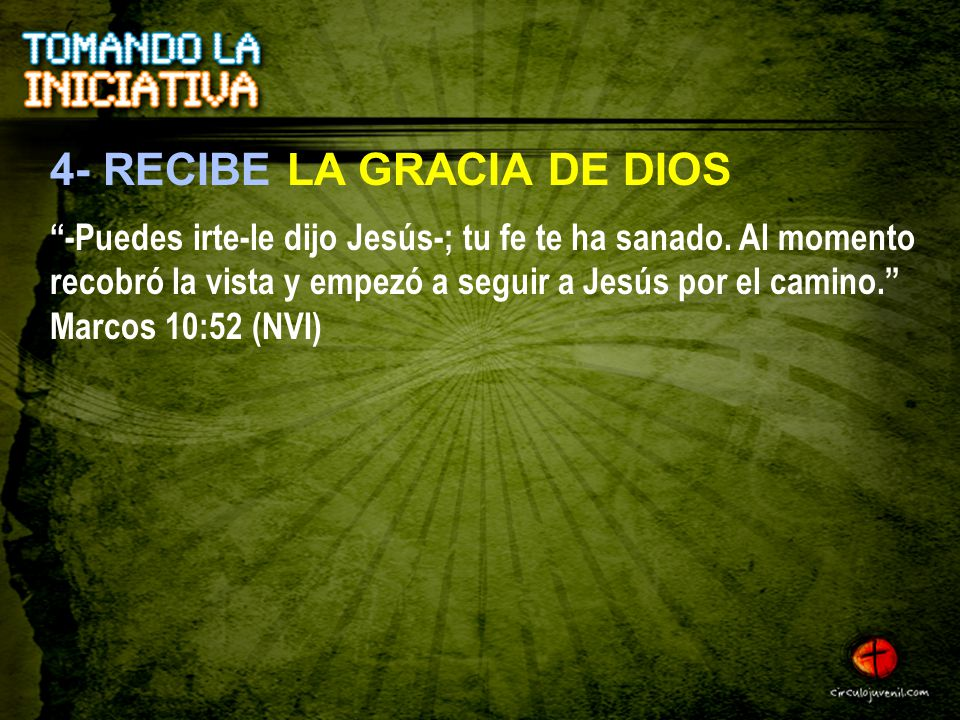 4- RECIBE LA GRACIA DE DIOS