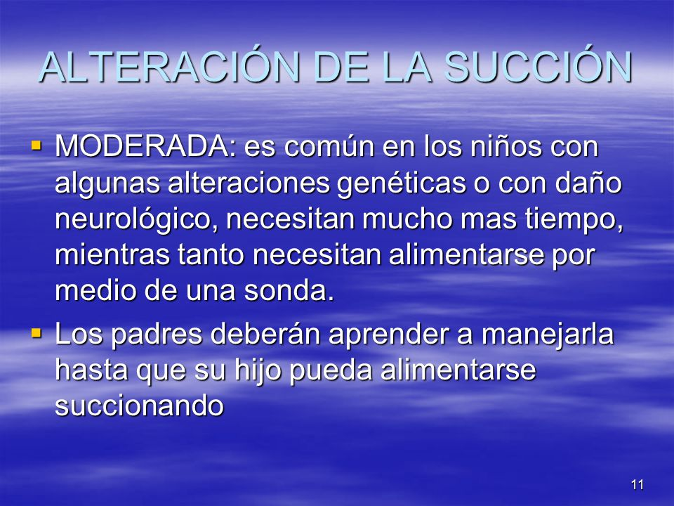 ALTERACIÓN DE LA SUCCIÓN