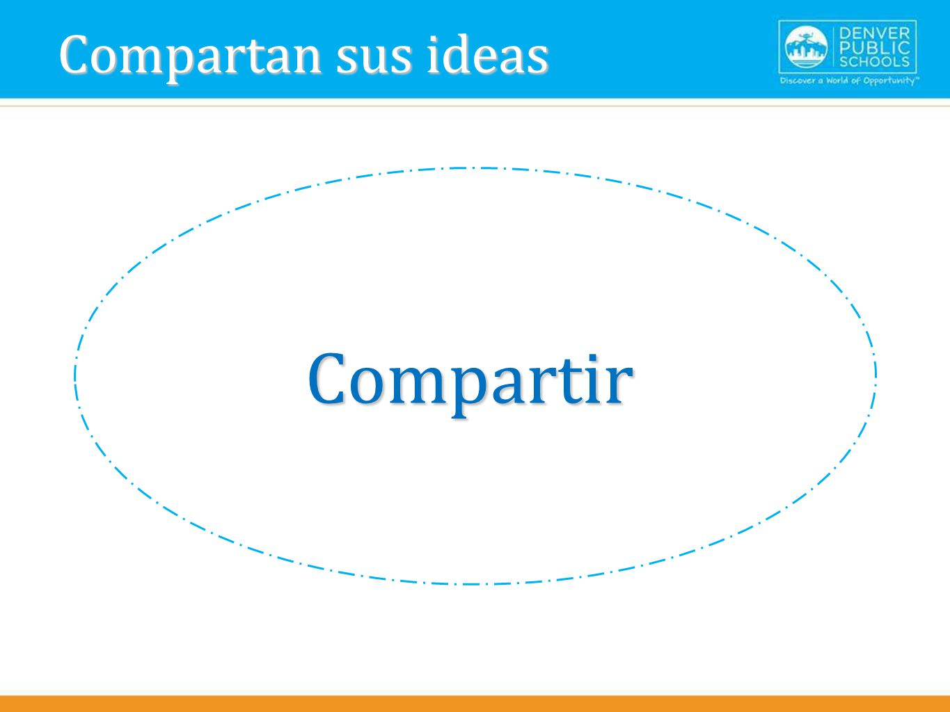 Compartan sus ideas Compartir