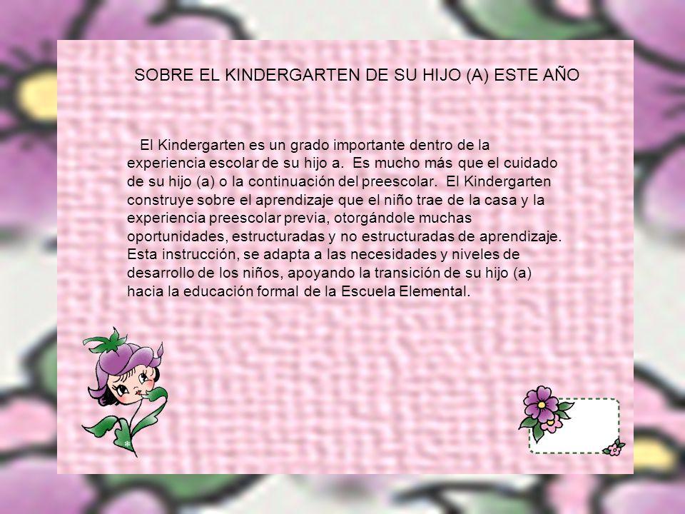SOBRE EL KINDERGARTEN DE SU HIJO (A) ESTE AÑO