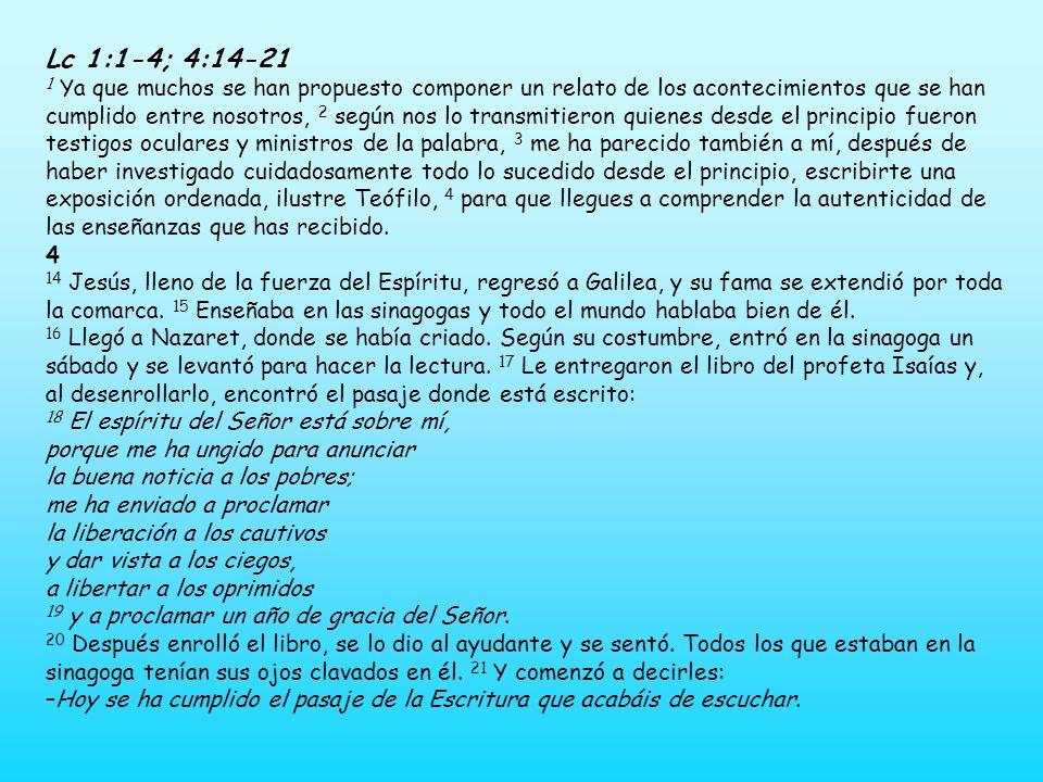 Lc 1:1-4; 4:14-21