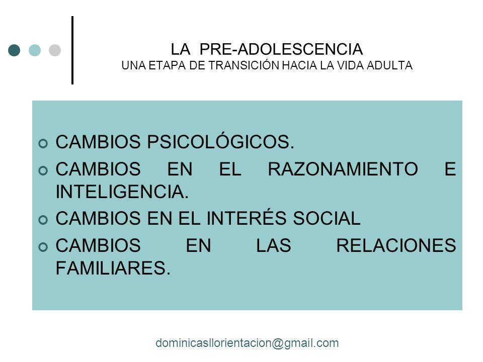 LA PRE-ADOLESCENCIA UNA ETAPA DE TRANSICIÓN HACIA LA VIDA ADULTA