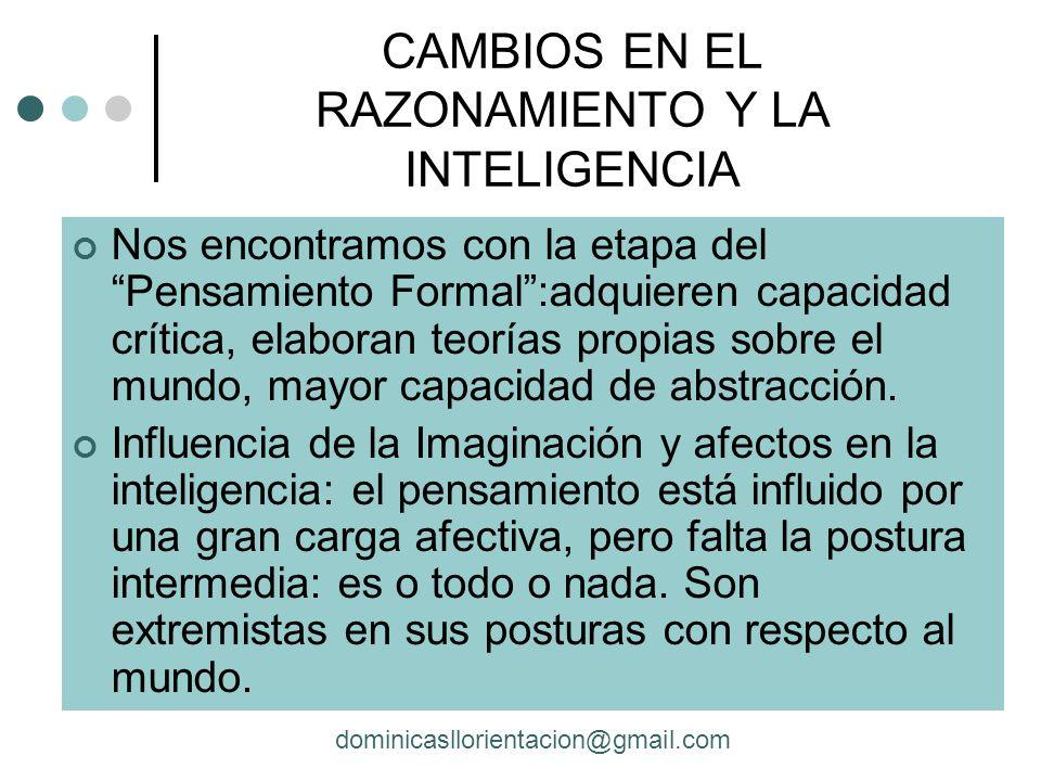 CAMBIOS EN EL RAZONAMIENTO Y LA INTELIGENCIA