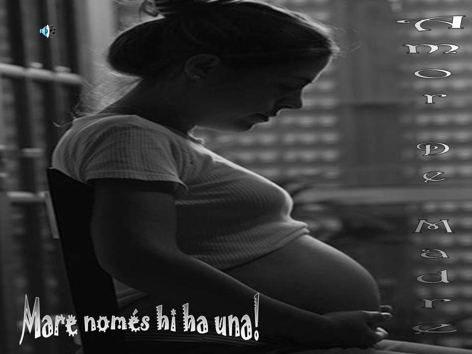 Amor De Madre Mare només hi ha una!