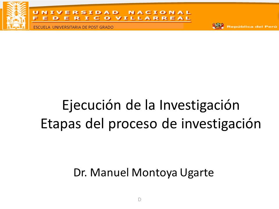 Ejecución de la Investigación Etapas del proceso de investigación