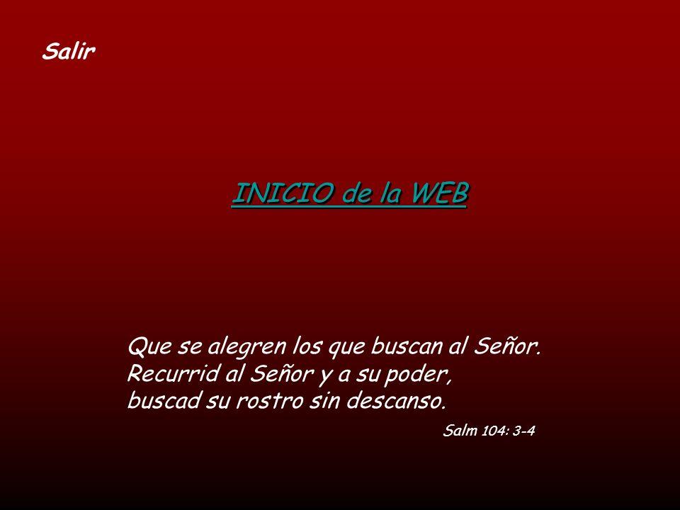 INICIO de la WEB Salir Que se alegren los que buscan al Señor.