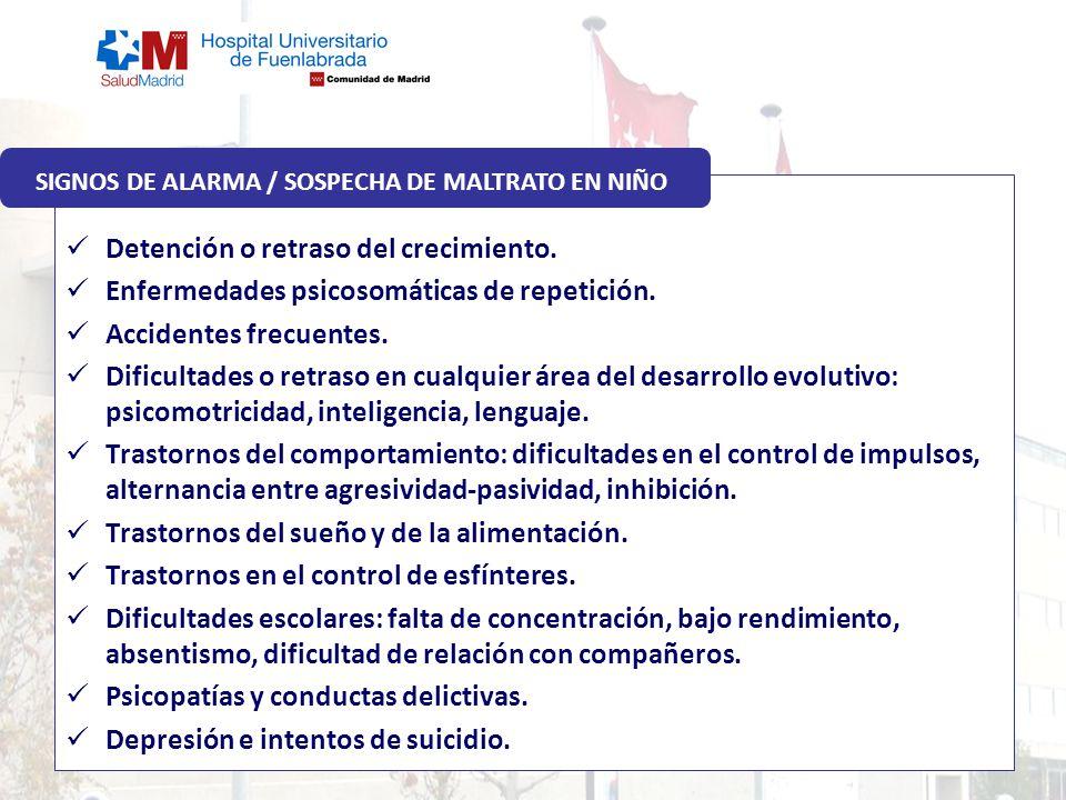 SIGNOS DE ALARMA / SOSPECHA DE MALTRATO EN NIÑO