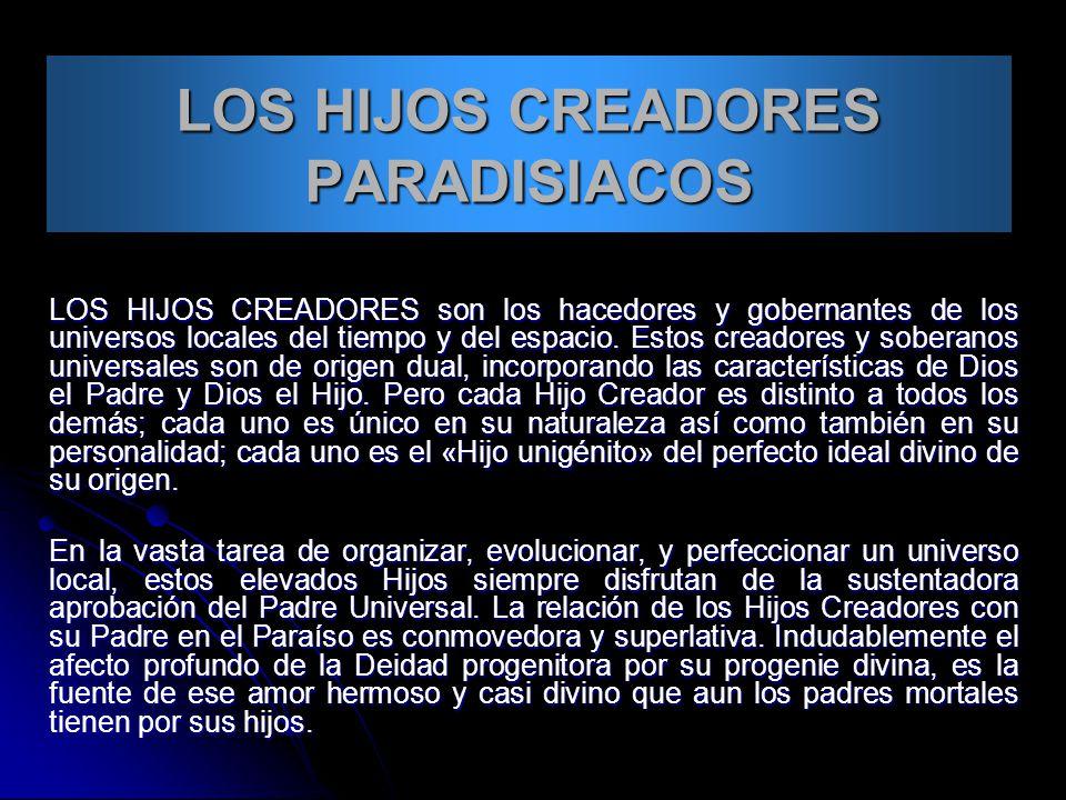 LOS HIJOS CREADORES PARADISIACOS
