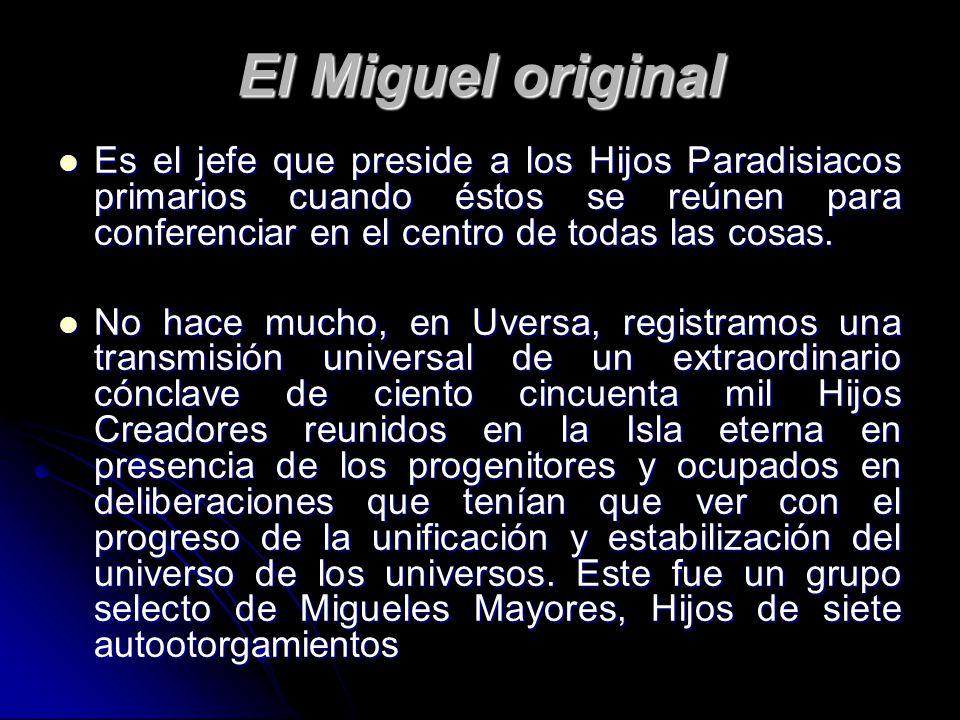 El Miguel original
