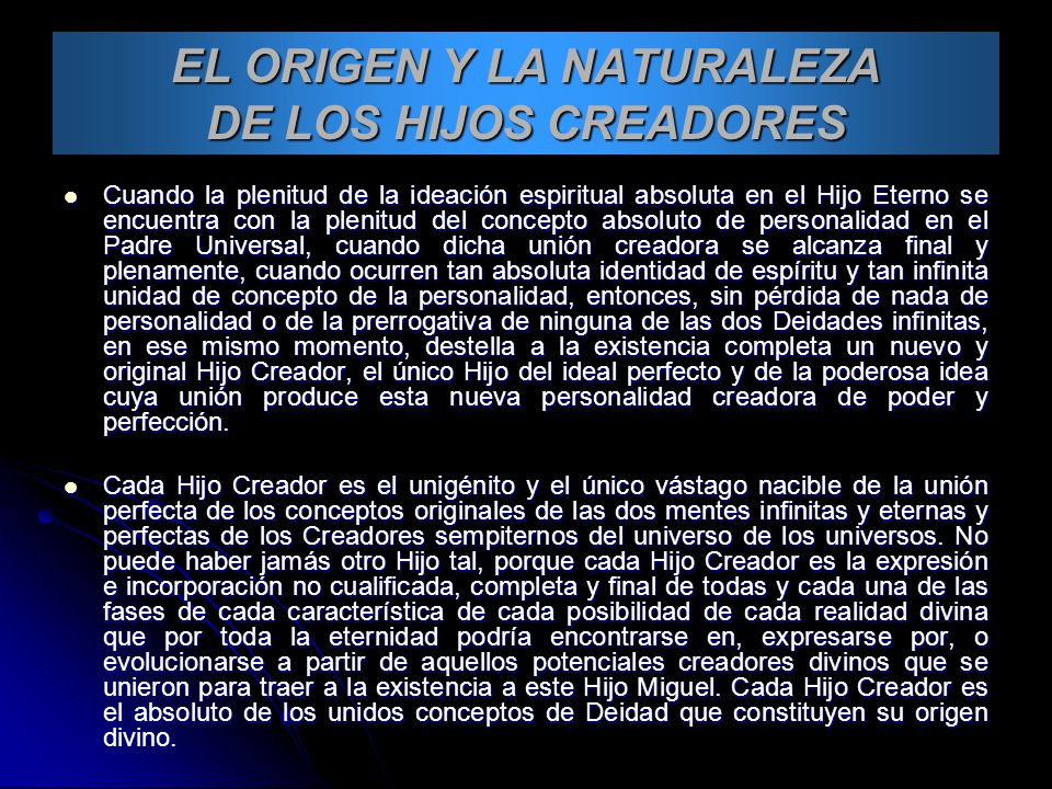 EL ORIGEN Y LA NATURALEZA DE LOS HIJOS CREADORES