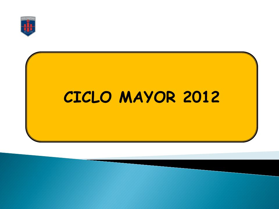 CICLO MAYOR 2012