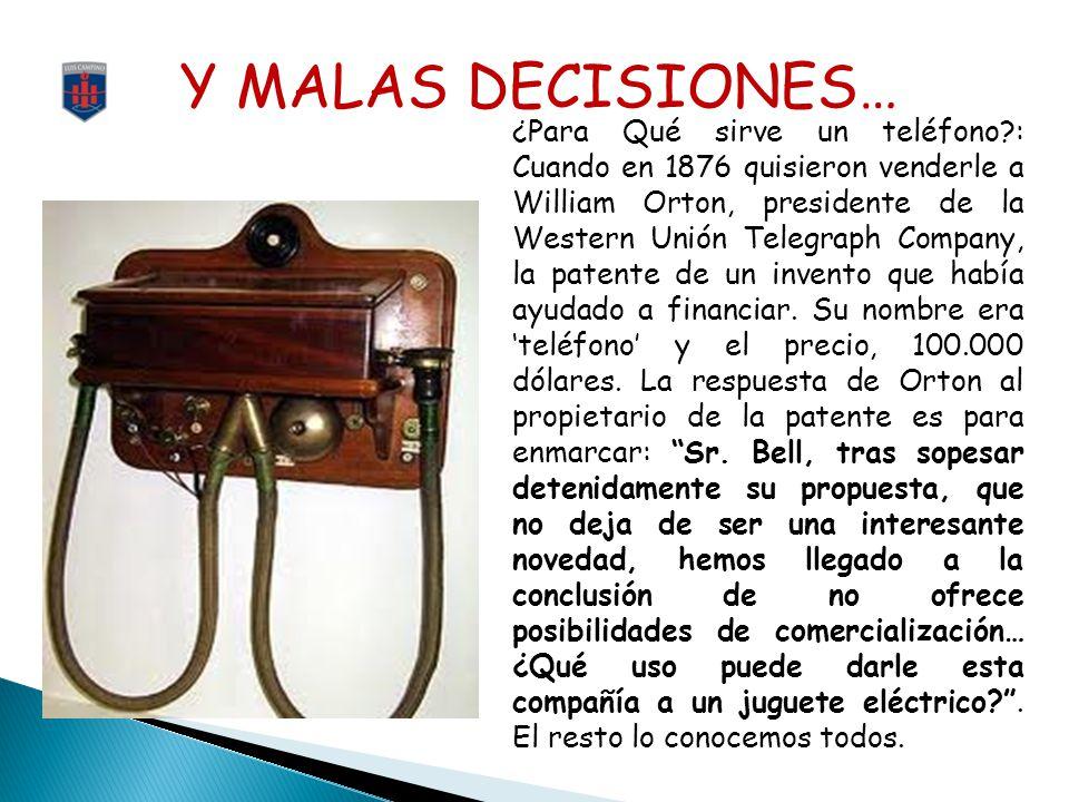 Y MALAS DECISIONES…