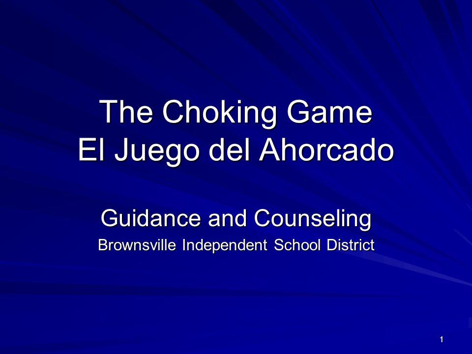 The Choking Game El Juego del Ahorcado
